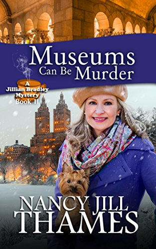 Museums Can Be Murder: A Jillian Bradley Mystery Book 11: (Jillian Bradley Christian Cozy with Suspense Mysteries Series Book 11)