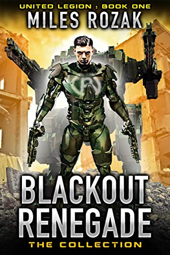 (Blackout Renegade: The Collection: A Post-Apocalyptic Superhero Thriller (United Legion Book 1))