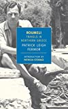 Roumeli: Travels in Northern Greece (New York Review Books Classics)