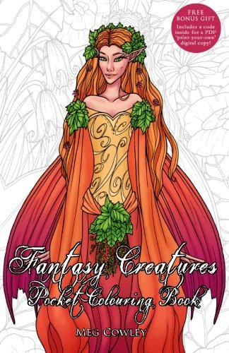 Fantasy Creatures Pocket Colouring Book: Miniature Creative Art Therapy For Adults (Colouring Books for Grownups) (Volume 8) pdf epub