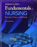 Kozier and Erb's Fundamentals of Nursing, Berman, Audrey J. and Snyder, Shirlee, 0132732335