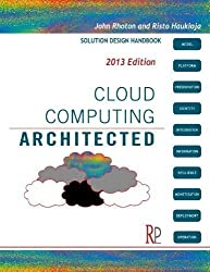 Cloud Computing Architected: Solution Design Handbook by Rhoton, John, Haukioja, Risto (2011)