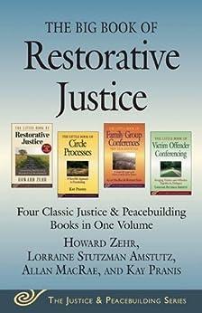 \EXCLUSIVE\ The Big Book Of Restorative Justice: Four Classic Justice & Peacebuilding Books In One Volume (Justice And Peacebuilding). Criteria south Hilltop question noticias Bathrobe