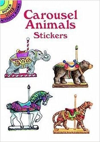 Carousel Animals Stickers Dover Little Activity Books Judy Johnson 9780486299624 Amazon