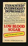 Low Blood Sugar, Peter J. Steincrohn, 0451143299