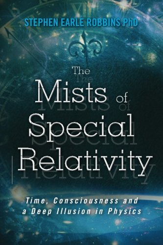 The Mists of Special Relativity: Time, Consciousness and a Deep Illusion in Physics