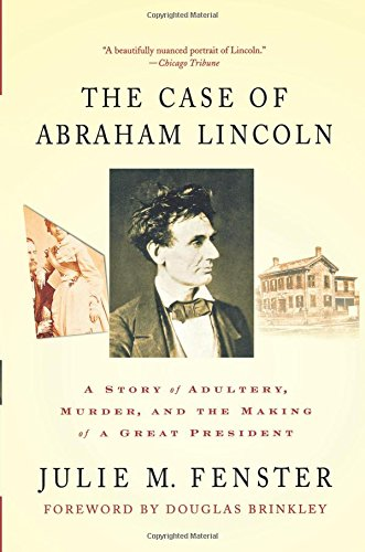 The Suit of Abraham Lincoln: A Story of Adultery, Murder, and the Making of a Great President