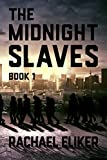 The Midnight Slaves (New Haven Book 1)