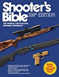 Shooter's Bible, 108th Edition: The World's Bestselling Firearms Reference