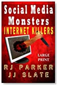 Social Media Monsters: Internet Killers (Lg Print)