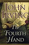The Fourth Hand: A Novel