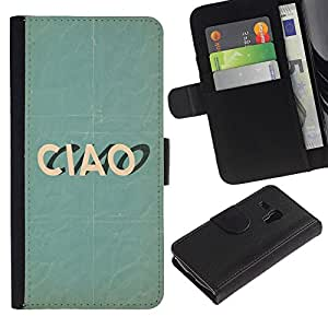 All Phone Most Case / Oferta Especial Cáscara Funda de cuero Monedero Cubierta de proteccion Caso / Wallet Case for Samsung Galaxy S3 MINI 8190 // Ciao Italian Goodbye Teal Text Fashion