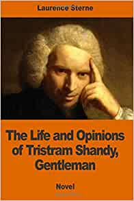 The Life And Opinions Of Tristram Shandy, Gentleman Part 3 ...