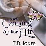 Coming Up for Air: Wedding Dress Series | T.D. Jones