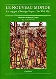 Le Nouveau Monde : Les voyages d'Amerigo Vespucci (1497-1504) by Amerigo Vespucci (2005-03-08)