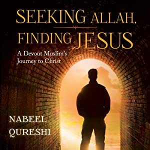 Seeking Allah, Finding Jesus Audiobook
