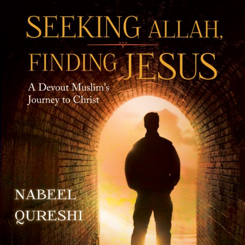 Seeking Allah, Finding Jesus: A Devout Muslim Encounters Christianity Audiobook [Free Download by Trial] thumbnail