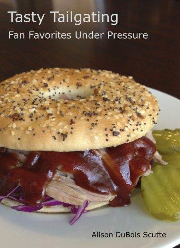 Tasty Tailgating Favorites Under Pressure ebook