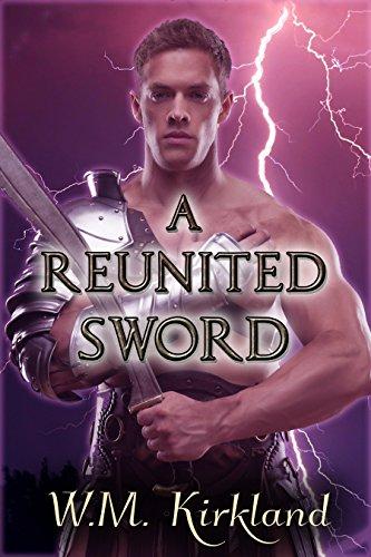 A Reunited Sword by W.M. Kirkland | amazon.com
