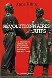 Revolutionnaires Juifs - les Principaux Acteurs des Révolutions Bolcheviques en Europe (Fin 19e-1950