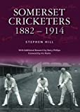 Somerset Cricketers 1882-1914