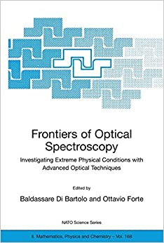 Book Frontiers of Optical Spectroscopy: Investigating Extreme Physical Conditions with Advanced Optical Techniques (Nato Science Series II:)