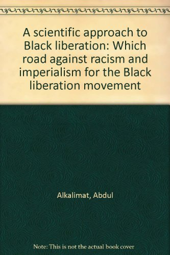 Books : A scientific approach to Black liberation: Which road against racism and imperialism for the Black liberation movement
