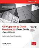Read OCP Upgrade to Oracle Database 12c Exam Guide (Exam 1Z0-060) (Oracle Press) PDF