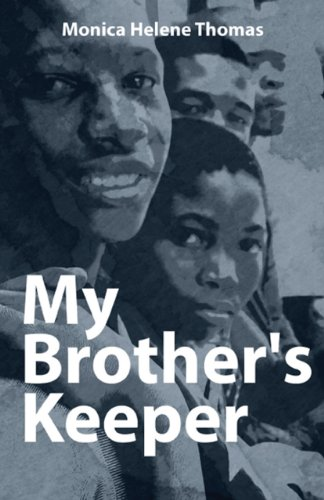 Book: My Brother's Keeper by Monica Helene Thomas