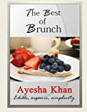 The Best of Brunch, Ayesha Khan, 1479278483