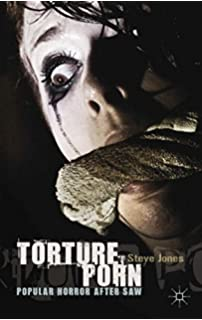 com to see the saw movies essays on torture porn and post  torture porn popular horror after saw