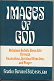 img - for Images of God: Religious Beliefs Given Life Through Counseling, Spiritual Direction and Prayer book / textbook / text book