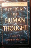 Key Ideas in Human Thought, Kenneth McLeish, 1559586508