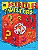 Mind Twisters, Grade 3, Melissa Hart, 1420639838