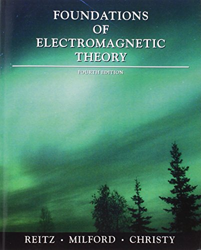 Foundations of Electromagnetic Theory (4th Edition)