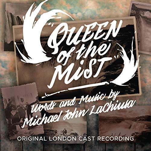 Queen of the Mist (Original London Cast Recording) [Explicit] ()