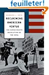 Reclaiming American Virtue - The Huma...