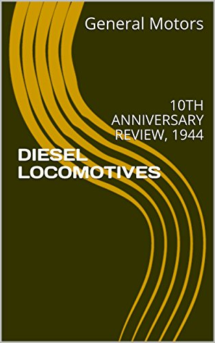 DIESEL LOCOMOTIVES: 10TH ANNIVERSARY REVIEW, 1944