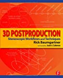 3D Postproduction, Rick Baumgartner, 0415810132