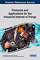 Protocols and Applications for the Industrial Internet of Things Front Cover