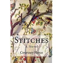 Stitches: A Novel (Stitches Trilogy Book 1)
