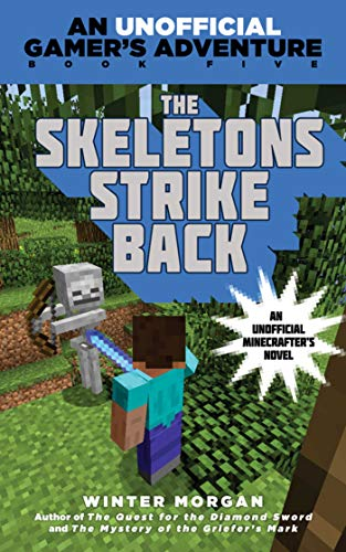 The Skeletons Strike Back: An Unofficial Gamer's Adventure, Book -