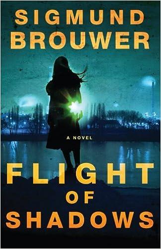 Sigmund Brouwer's Flight of Shadows