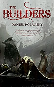 The Builders Kindle Edition by Daniel Polansky