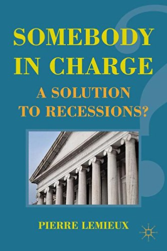 Keynes Solution (Somebody in Charge: A Solution to Recessions?)