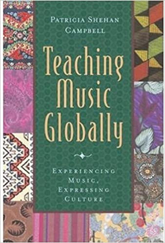 Teaching Music Globally & Thinking Musically: Experiencing Music ...