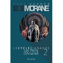 Bob Morane - Les Perils d'Ananke (Le Cycle d'Ananke t. 2) (French Edition)