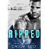 Ripped: A Scorching Hot Feel-Good Summer Romance Read (Shattered Hearts Book 7)