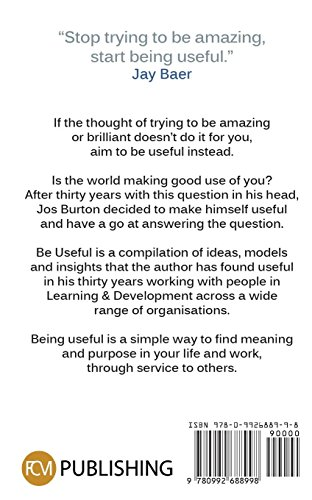 Be-Useful-Is-The-World-Making-Good-Use-Of-You-Paperback--23-May-2018
