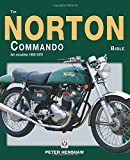 The Norton Commando Bible: All models 1968 to 1978